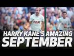 HARRY KANE'S AMAZING SEPTEMBER