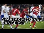 SPARTAK MOSKVA 4-3 RANGERS #UEL HIGHLIGHTS