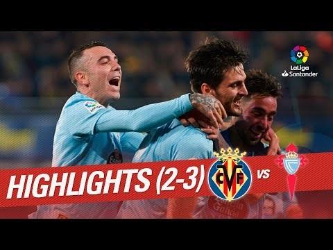 Highlights Villarreal CF vs RC Celta (2-3)