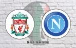 Liverpool v Napoli: Official Line-Ups
