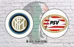 Inter v PSV: Official Line-Ups