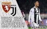 VIDEO: Torino 0-1 Juventus – What Just Happened?