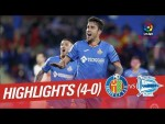 Highlights Getafe CF vs Deportivo Alaves (4-0)