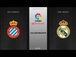 Calentamiento RCD Espanyol vs Real Madrid