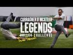 Carragher v McAteer: Legends Challenge 2019 | Carra's unbelievable finish