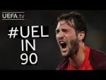 #UEL IN 90: Round of 32 - 1st Leg