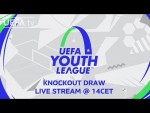 UEFA Youth League knockout draw LIVE!