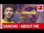 Jadon Sancho - About Me