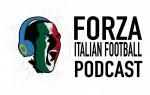 LIVE: Forza Italian Football Podcast   Serie A Round 33