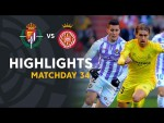 Highlights Real Valladolid vs Girona FC (1-0)