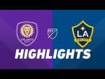 Orlando City SC vs. LA Galaxy | HIGHLIGHTS - May 24, 2019