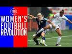 A FOOTBALL REVOLUTION | WOMEN'S WORLD CUP