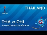 THA v. CHI - Thailand - Pre-Match Press Conference