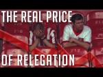The REAL price of Premier League RELEGATION | TFR STORIES