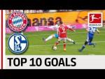 Lewandowski, Rakitic and Co. - Top 10 Goals FC Bayern München vs. FC Schalke 04