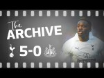 THE ARCHIVE | Spurs 5-0 Newcastle | Saha's double delight on home debut!