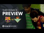 Throwback Preview: FC Barcelona vs Real Betis (1-1)