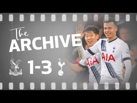 THE ARCHIVE | Crystal Palace 1-3 Spurs | THAT incredible Dele Alli volley!