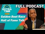 David Silva To Inter Miami!? Sunil Gulati is in the Hall of Fame! | FULL PODCAST