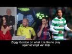 'Van Dijk made me feel inferior as a person, he SMELT amazing!' - Ziggy Gordon | SBS The World Game