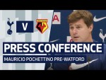 PRESS CONFERENCE | MAURICIO POCHETTINO PRE-WATFORD