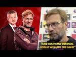 Was Klopp Right To ATTACK Manchester United's Tactics Against Liverpool?! | W&L