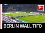 Incredible Tifo - Hertha Berlin Fans Recreate the Fall of the Berlin Wall
