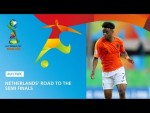 Netherlands' Road To The Semi Finals - FIFA U17 World Cup 2019 ™