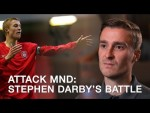 AttackMND: Stephen Darby's Battle