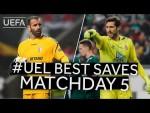 EDUARDO, DIEGO LÓPEZ: #UEL BEST SAVES, Matchday 5