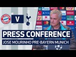 PRESS CONFERENCE | JOSE MOURINHO PREVIEWS BAYERN MUNICH