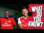 Pierre-Emerick Aubameyang v Nicolas Pepe   What Do You Know?