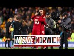 Inside Norwich: Norwich City 0-1 Liverpool | Behind-the-scenes tunnel cam