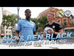 SV2 & BEN BLACK | FREESTYLE TOUR OF MADRID! | REAL MADRID V MAN CITY | CHAMPIONS LEAGUE