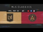 7 Goal Insanity! LAFC vs Atlanta United | 2019 MLS Classics