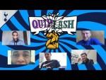 SPURS QUIPLASH   ft. Dier, Vertonghen, Davies, Tanganga & Vorm!