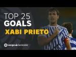 TOP 25 GOALS Xabi Prieto en LaLiga Santander