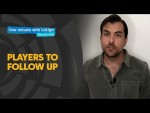 One minute with LaLiga & Nando Vila: Players to follow up