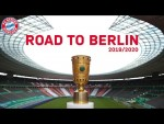 All DFB-Pokal Matches and Highlights 2019/20 | FC Bayern's Road to Berlin