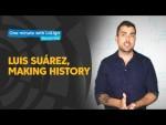 One minute with LaLiga & Nando Vila: Luis Suárez making history