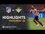 Highlights Atletico Madrid vs Real Betis (1-0)