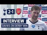 INTERVIEW | Ben Davies on Arsenal Win