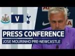 PRESS CONFERENCE | JOSE MOURINHO PREVIEWS NEWCASTLE