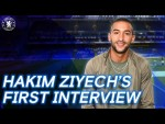 Hakim Ziyech's First Interview | Welcome To Chelsea | Exclusive