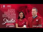 Audi Digital Summer Tour Studio with Lothar Matthäus - English #AudiFCBTour