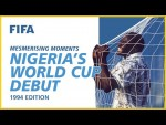 Nigeria's World Cup debut | USA 1994 | Mesmerising Moments