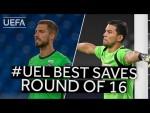 TRAPP, SORIA: #UEL BEST SAVES, Round of 16