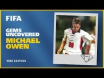 Michael Owen | France 1998 | Gems Uncovered