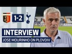 INTERVIEW | JOSE MOURINHO ON PLOVDIV WIN