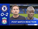 Frank Lampard & N'Golo Kante Post Match Reactions | Chelsea 0-2 Liverpool | Premier League